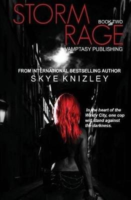 Stormrage (Paperback): Skye Knizley