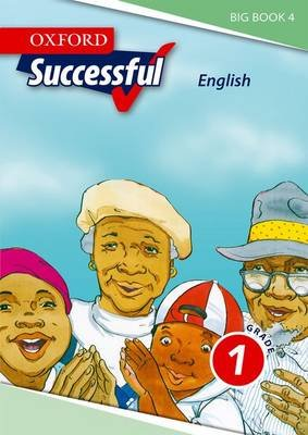 Oxford Successful English CAPS, Big book 4 - Oxford successful English CAPS: Big book 4: Gr 1 Gr 1 (Paperback): Daphne Paizee,...