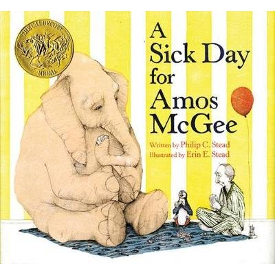 A Sick Day for Amos McGee: Book & CD Storytime Set (Paperback): Philip C Stead