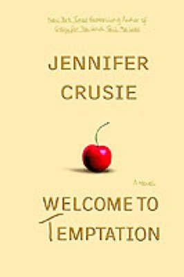 Welcome to Temptation (Paperback): Jennifer Crusie