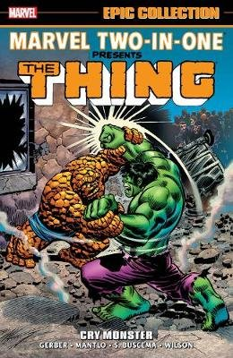 Marvel Two-in-one Epic Collection: Cry Monster (Paperback): Walt Simonson