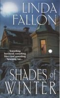 Shades of Winter (Paperback): Linda Fallon