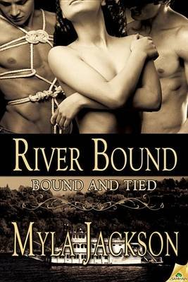 River Bound (Electronic book text): Myla Jackson
