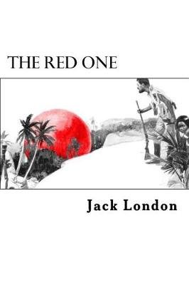 The Red One (Paperback): Jack London