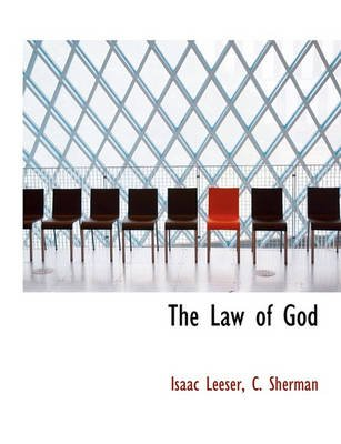The Law of God (English, Hebrew, Paperback): Isaac Leeser