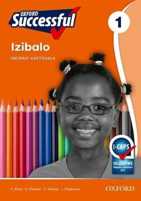 Oxford successful izibalo: Gr 1: Teacher's guide (Xhosa, Paperback): F. Africa, Ed Chantler, C. Holmes, L-A. Stephanou