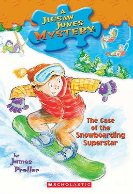 The Case of the Snowboarding Superstar (Hardcover, Bound for Schools & Libraries ed.): James Preller