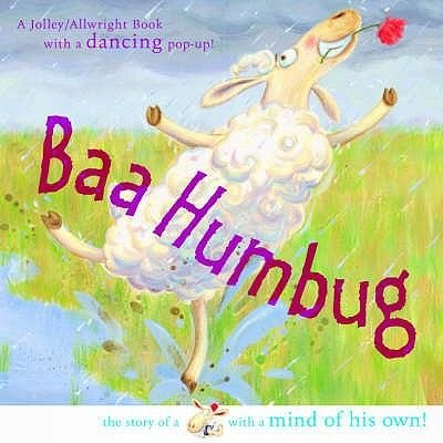 Baa Humbug! - A Sheep with a Mind of His Own (Paperback, New edition): Mike Jolley