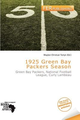 1925 Green Bay Packers Season (Paperback): Waylon Christian Terryn