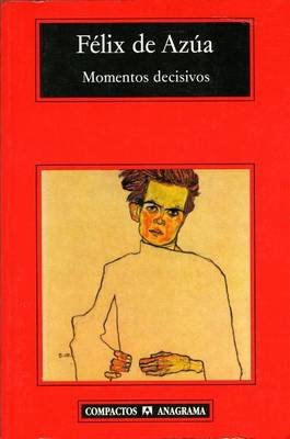 Momentos Decisivos (English, Spanish, Paperback): Felix De Azua