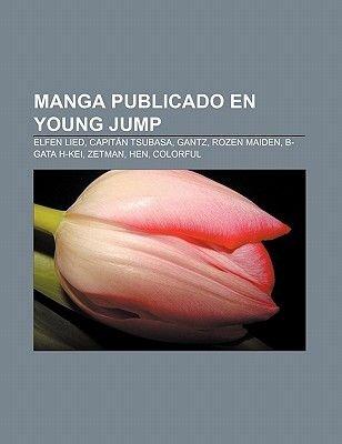 Manga Publicado En Young Jump - Elfen Lied, Capitan Tsubasa, Gantz, Rozen Maiden, B-Gata H-Kei, Zetman, Hen, Colorful (Spanish,...