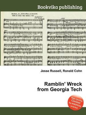 Ramblin' Wreck from Georgia Tech (Paperback): Jesse Russell