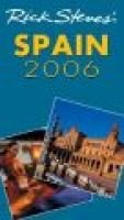Spain 2006 (Paperback, New edition): Rick Steves