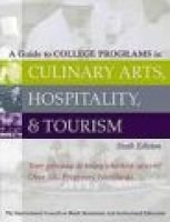 A Guide to College Programs in Culinary Arts, Hospitality and Tourism (Paperback, 6Rev ed): Restaurant and Institutional...