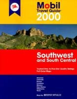 "The Mobil Travel Guide: Southwest and South Central - 2000 (Paperback, 2000 ed.): Mobil Travel Guides, Mobil, ""Consumer Guide"""