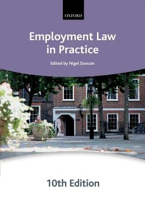 Employment Law in Practice (Paperback, 10th Revised edition): The City Law School