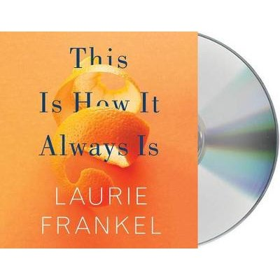 This Is How It Always Is (Standard format, CD): Laurie Frankel