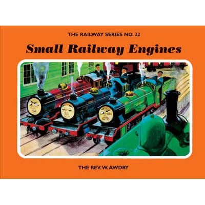 The Railway Series No  22: Small Railway Engines (Hardcover