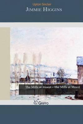 Jimmie Higgins (Paperback): Upton Sinclair