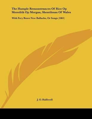 The Humple Remonstrances Of Rice Op Meredith Op Morgan Shentilman