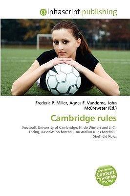 Cambridge Rules (Paperback): Frederic P. Miller, Agnes F. Vandome, John McBrewster