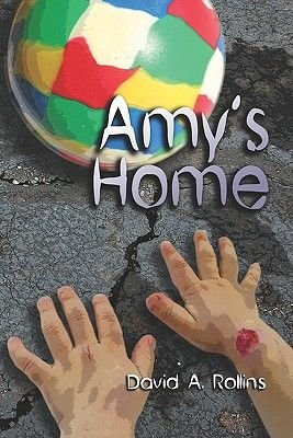 Amy's Home (Paperback): David A. Rollins