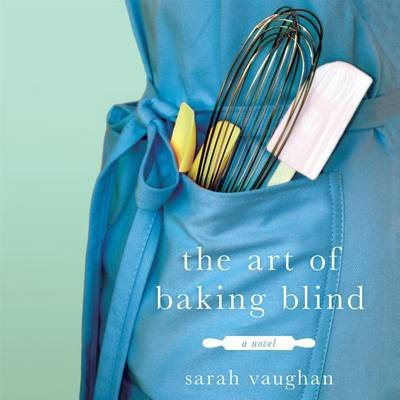 The Art of Baking Blind (Downloadable audio file): Sarah Vaughan