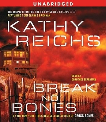 Break No Bones (Standard format, CD): Kathy Reichs