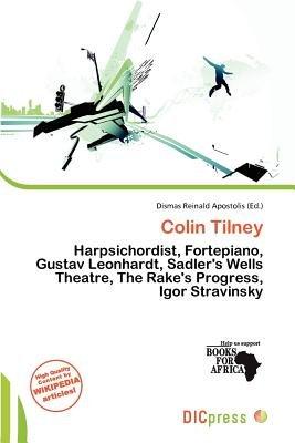 Colin Tilney (Paperback): Dismas Reinald Apostolis