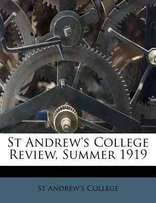 St Andrew's College Review, Summer 1919 (Paperback): St Andrew's College
