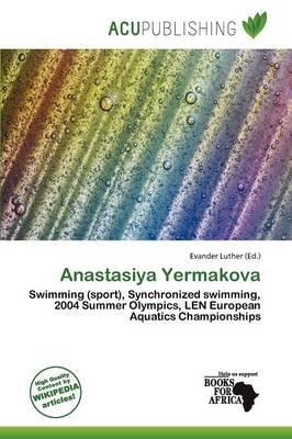 Anastasiya Yermakova (Paperback): Evander Luther