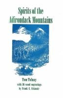 Spirits of the Adirondack Mountains (Paperback, illustrated edition): Tom Tolnay