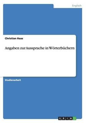Angaben Zur Aussprache in Worterbuchern (German, Paperback): Christian Haas