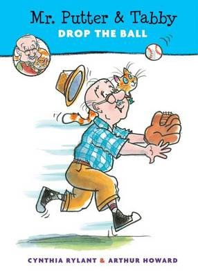 Mr. Putter & Tabby Drop the Ball (Hardcover): Cynthia Rylant