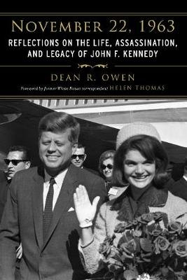 November 22, 1963 - Reflections on the Life, Assassination, and Legacy of John F. Kennedy (Paperback): Helen Thomas