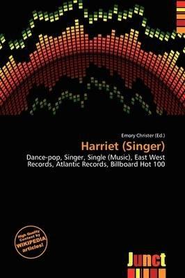 Harriet (Singer) (Paperback): Emory Christer