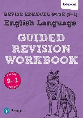 REVISE Edexcel GCSE (9-1) English Language Guided Revision Workbook - for the 2015 specification (Paperback, Student Ed):