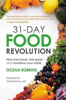 31-Day Food Revolution - Heal Your Body, Feel Great, and Transform Your World (Large print, Hardcover, Large type / large print...