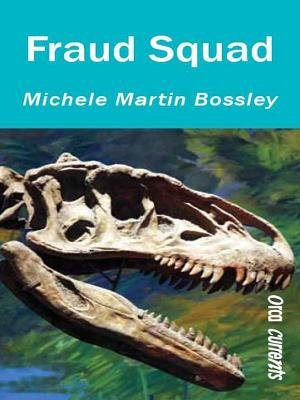 Fraud Squad (Electronic book text): Michele Martin Bossley