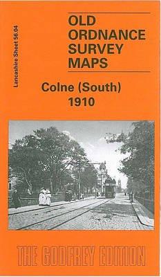 Colne (South) 1910 - Lancashire Sheet 56.04 (Sheet map, folded): Alan Crosby