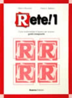 Rete!, Bk. 1: Teachers Guide (Italian, Paperback): Paolo E. Balboni, Marco Mezzadri