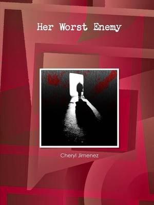 Her Worst Enemy (Paperback): Cheryl Jimenez