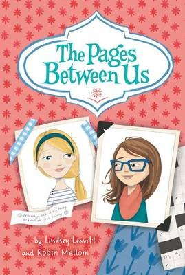 The Pages Between Us (Paperback): Lindsey Leavitt