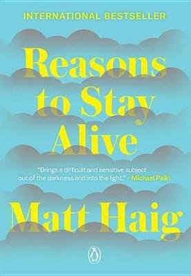 Reasons to Stay Alive (Paperback): Matt Haig