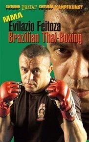 MMA Brazilian Thai Boxing (DVD): Evilazio Feitoza