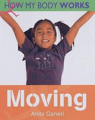 Moving (Paperback): Anita Ganeri