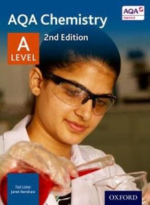 AQA Chemistry A Level Student Book (Paperback, 2nd Revised edition): Ted Lister, Janet Renshaw