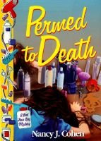 Permed to Death (Paperback): Nancy J. Cohen