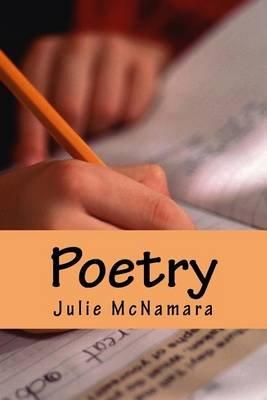 Poetry - Random Poems (Paperback): Julie M McNamara