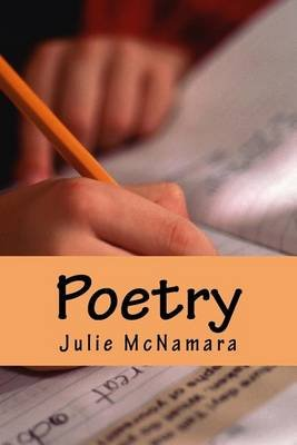Poetry - Random Poems (Paperback): Julie M McNamara
